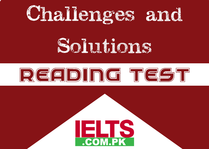 IELTS Reading Test Challenges and How Can You Overcome