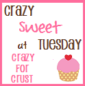 Crazy Sweet Tuesday
