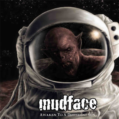 "MUDFACE - ""AWAKEN TO A DIFFERENT SUN"""