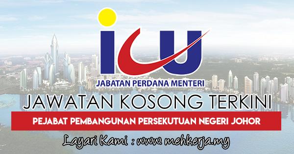 Jawatan Kosong Terkini 2018 di Pejabat Pembangunan Persekutuan Negeri Johor