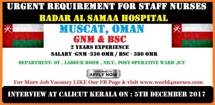 INTERVIEW FOR STAFF NURSES - BADAR AL SAMAA HOSPITAL, MUSCAT ,OMAN