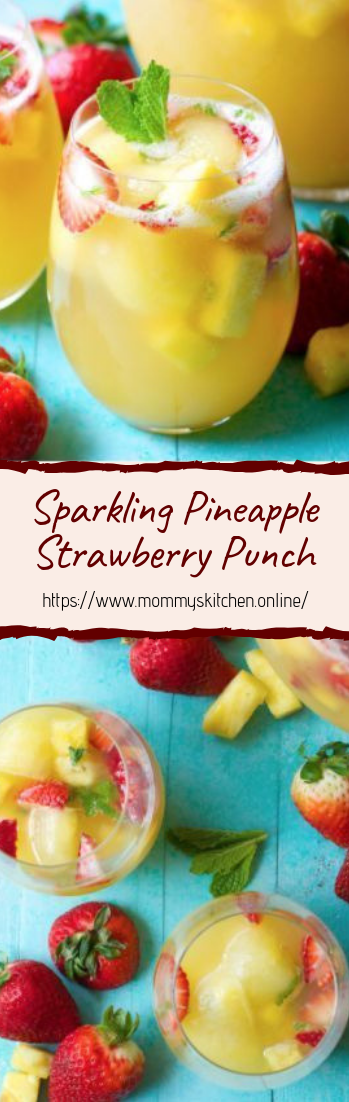 Sparkling Pineapple Strawberry Punch #healthydrink #easyrecipe