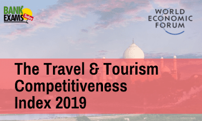 The Travel & Tourism Competitiveness Index 2019