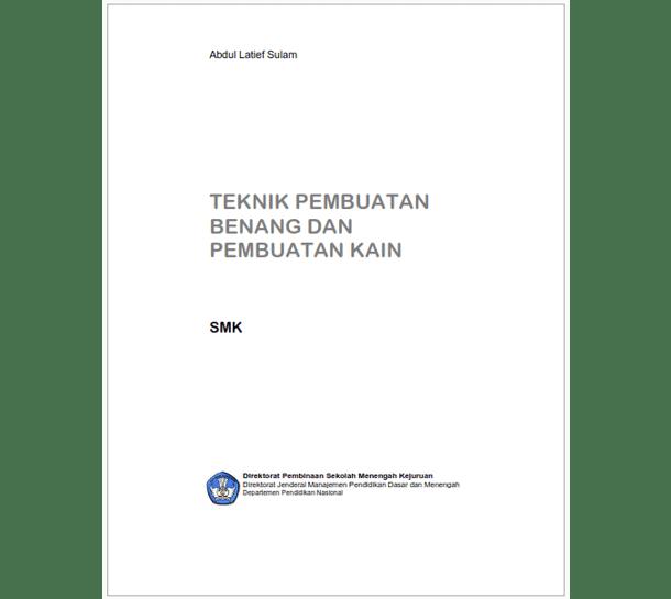 Buku SMK Teknik Pembuatan Benang dan Pembuatan Kain