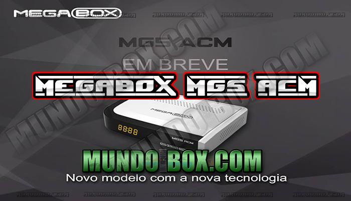MEGABOX MG5 ACM NOVA ATUALIZAÇÃO DE NOVEMBRO 2016