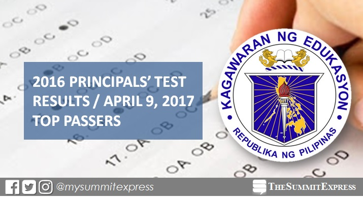 TOP PASSERS: 2016 Principals' Test results April 2017 NQESH