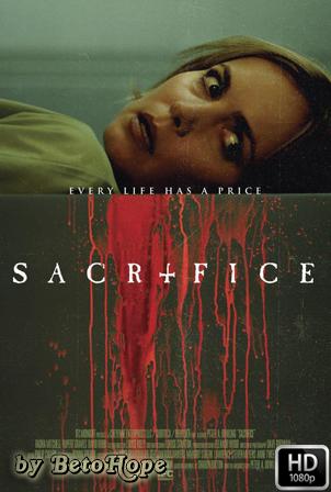 El Sacrificio [1080p] [Latino-Ingles] [MEGA]
