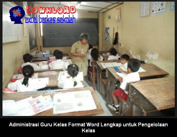 Download Administrasi Guru Kelas Format Word Lengkap untuk Pengelolaan Kelas