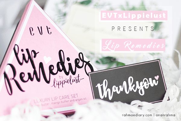Lip Remedies by Evete Naturals x Lippielust
