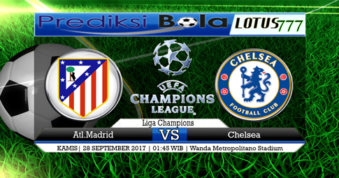 PREDIKSI SKOR  Atl. Madrid vs Chelsea  28 SEPTEMBER 2017