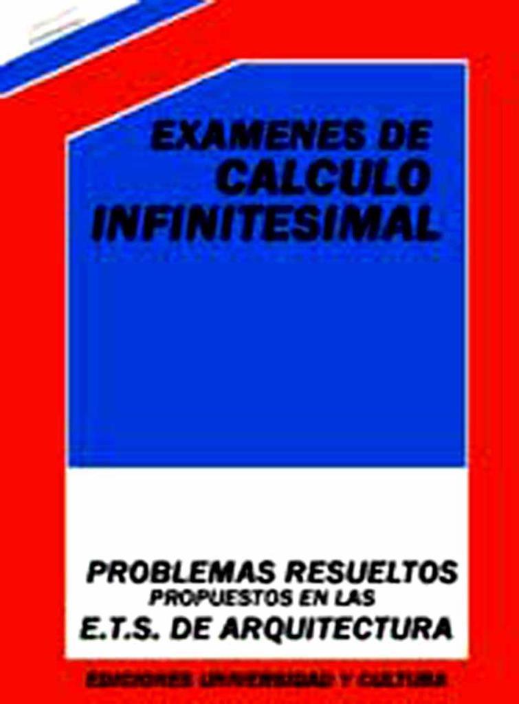 Exámenes de cálculo infinitesimal – Jesús Casanova González-Mateo