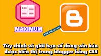 Tùy chỉnh và giới hạn số dòng văn bản được hiển thị trong blogger bằng CSS