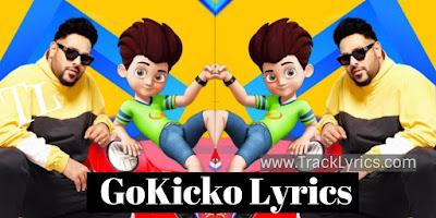 go-kicko-lyrics-badshah