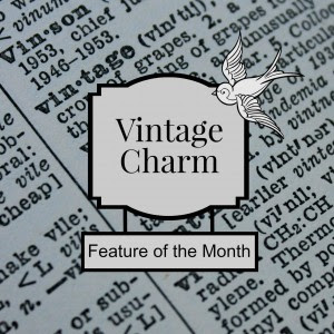 Vintage Charm January Feature of the Month mythriftstoreaddiction.blogspot.com Feature of the Month button