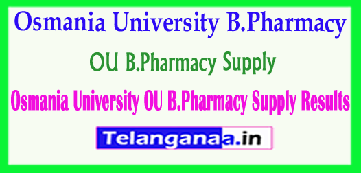Osmania University OU B.Pharmacy Supply Results 2018