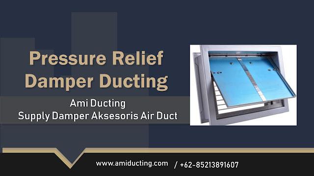 Pressure Relief Damper Aksesoris Ducting