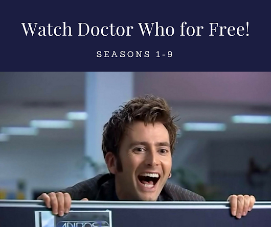 My Secrets to Watching Doctor Who for Free | House of Geekiness