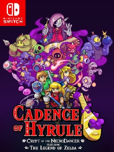 Cadence of Hyrule Crypt of the NecroDancer Featuring The Legend of