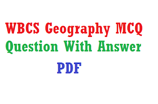 WBCS Geography MCQ Question With Answer PDF
