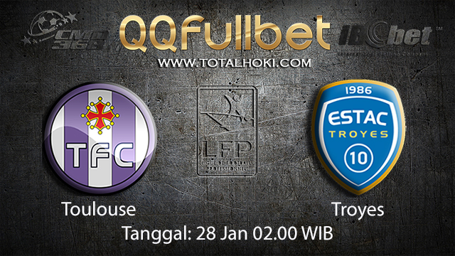 PREDIKSIBOLA - PREDIKSI TARUHAN BOLA TOULOUSE VS TROYES 28 JANUARI 2018 ( FRENCH LIGUE 1 )