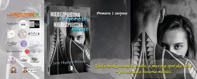 """""""Niebezpieczna znajomość, niebezpieczna miłość""""  Jane Harvey-Berrick"""