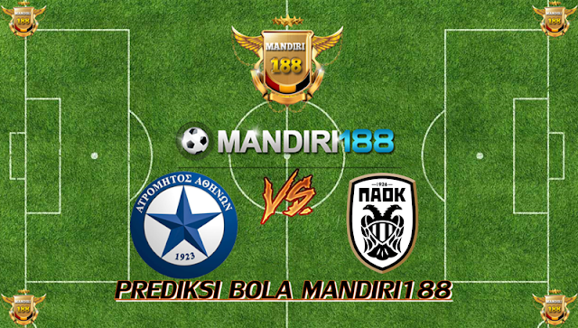 AGEN BOLA - Prediksi Atromitos vs PAOK 9 Februari 2018