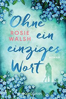 Neuerscheinungen im Mai 2018 #2 - Ohne ein einziges Wort von Rosie Walsh
