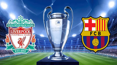 Live Streaming Liverpool vs Barcelona UEFA Champions League 8.5.2019