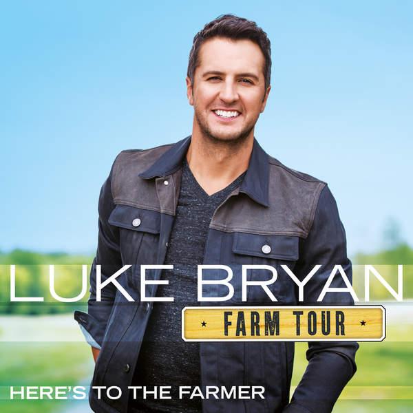 Luke Bryan - Farm Tour…Here's to the Farmer - EP Cover