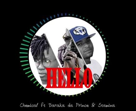 Download Mp3 | Stamina ft Baraka The Prince & Chemical -Hello