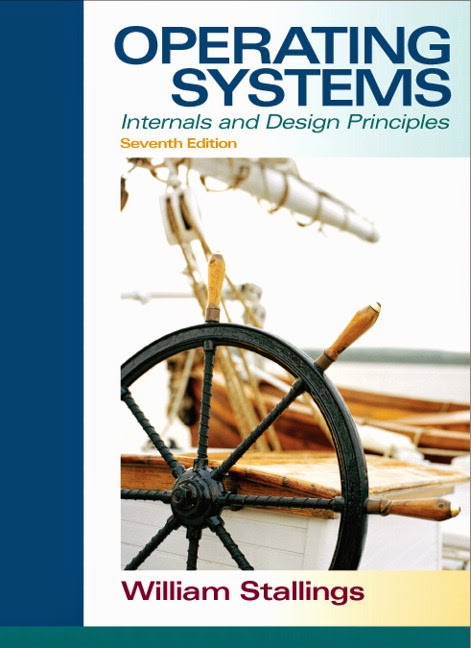 Operating Systems Internals and Design Principles By W. Stallings 7th Edition