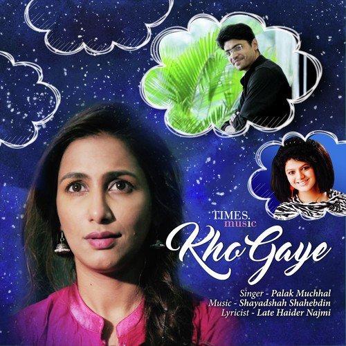 Kho Gaye - Palak Muchhal (2016)