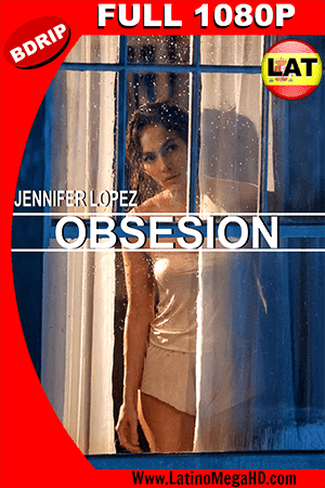 Cercana Obsesión  (2015) Latino Bluray 1080P ()