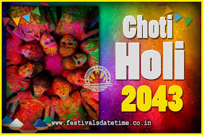 2043 Choti Holi Puja Date & Time, 2043 Choti Holi Calendar