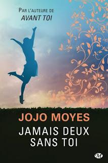« Jamais deux sans toi » de Jojo Moyes