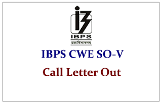 IBPS CWE SPL-V Specialist Officers- Call Letters Out