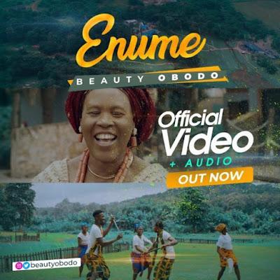 [Music + Video] Beauty Obodo – Enume