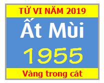 Tử Vi Tuổi Ất Mùi 1955 Năm 2019 Nam Mạng - Nữ Mạng