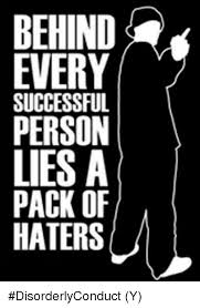 sucess and hate