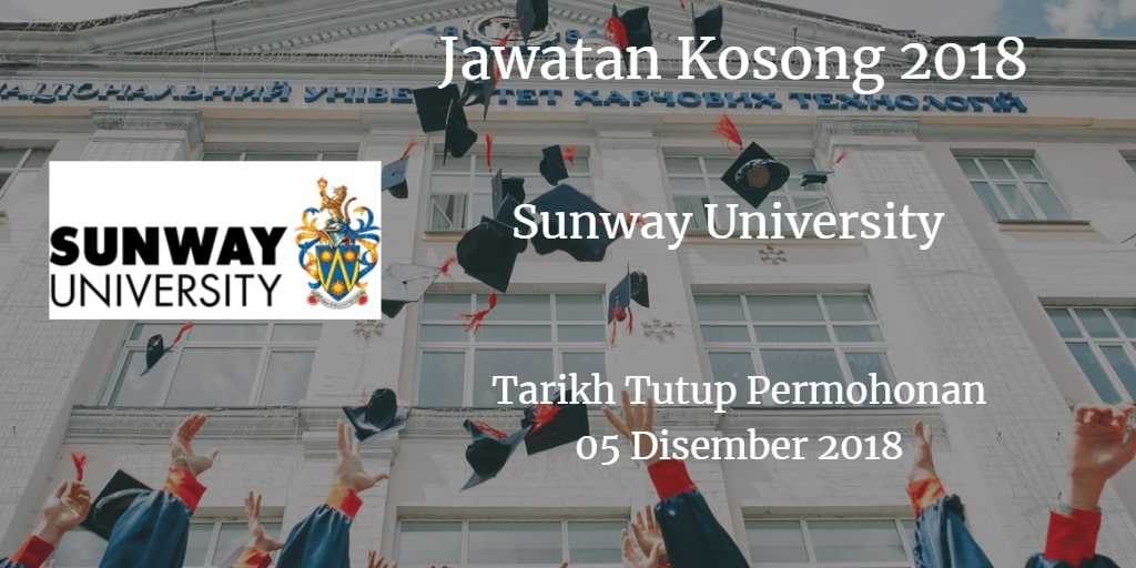 Jawatan Kosong Sunway University 05 Disember 2018