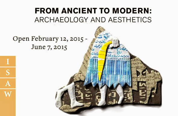 'From Ancient to Modern: Archaeology and Aesthetics' at New York University's Institute for the Study of the Ancient World