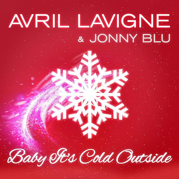Avril Lavigne & Jonny Blu - Baby It's Cold Outside - Single Cover