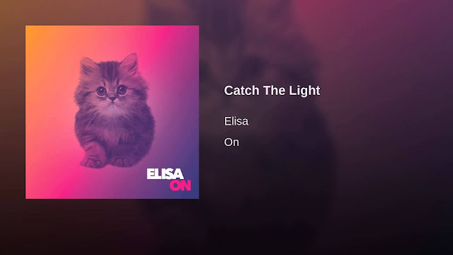 Catch The Light - Elisa