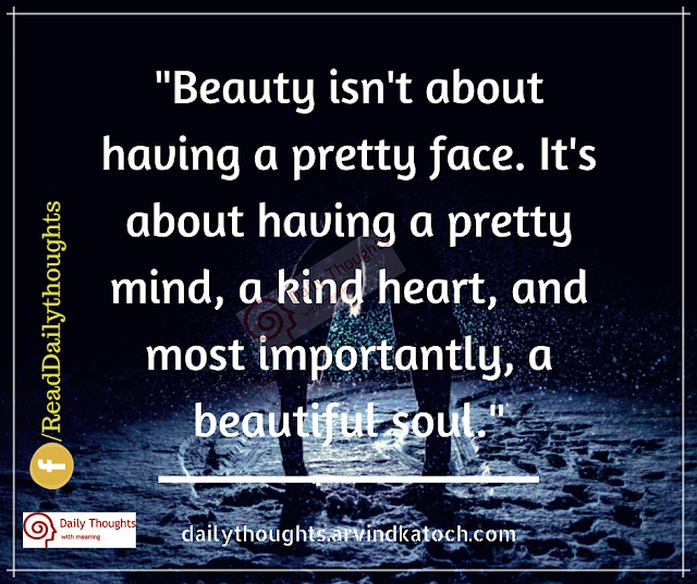 beauty, face, mind, pretty, soul, daily thought,
