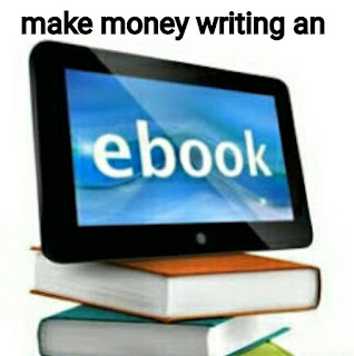 make money writing an ebook