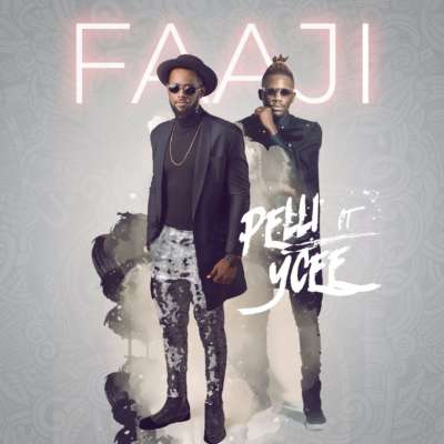 "Pelli – ""Faaji"" f. Ycee (Prod. Mr. Smith) [New Song] - Mp3made.com.ng"