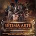 Os Gladiadores - Sétima Arte (Mixtape)Gui Mc, Punchlinero, Tango Mc, Mente Magika, Maestro Beya, Bruno Mc, Jeucal e Pigmeu