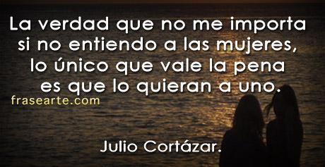 Julio Cortázar – Que lo quieran a uno