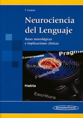 libro Neurociencia del lenguaje: bases neurológicas e implicaciones clínicas