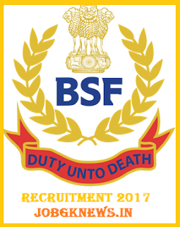 http://www.jobgknews.in/2017/10/bsf-job-2017-18.html